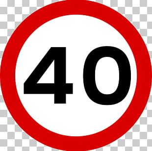 Traffic Sign Speed Limit Speed Sign Kilometer Per Hour PNG