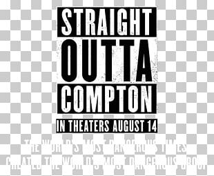 Straight Outta Compton N.W.A. Film Hip Hop PNG
