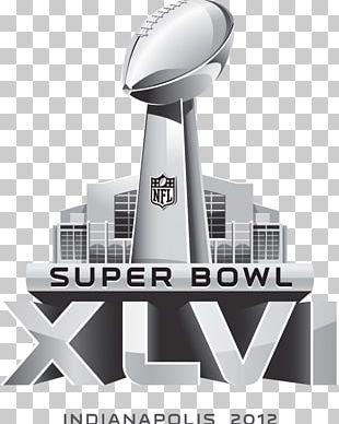 Super Bowl XLVI Super Bowl I New York Giants New England Patriots PNG