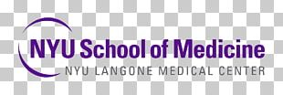 New York University School Of Medicine NYU Langone Medical Center Weill Cornell Medicine New York University College Of Dentistry PNG