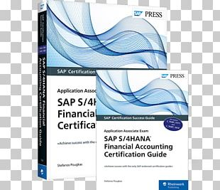 SAP S/4HANA Financial Accounting Certification Guide: Application