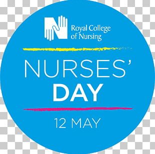 International Nurses Day Royal College Of Nursing Health Care International Council Of Nurses PNG