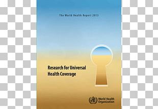 Research For Universal Health Coverage Brand World Health Report Desktop PNG