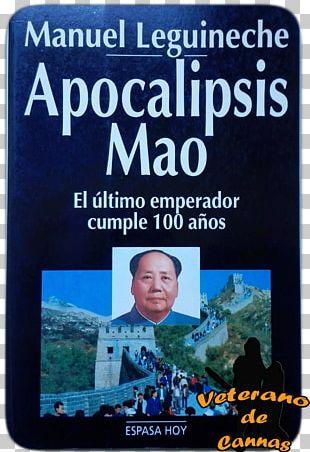 Apocalipsis Mao: El último Emperador Cumple 100 Años Tiananmen The Last Emperor Text Poster PNG