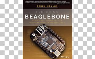Exploring BeagleBone: Tools And Techniques For Building With Embedded Linux Exploring Raspberry Pi: Interfacing To The Real World With Embedded Linux Linux On Embedded Systems BeagleBone For Dummies PNG