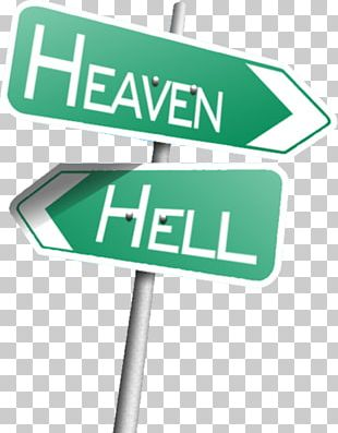 Heaven Hell Portable Network Graphics Traffic Sign Signage PNG