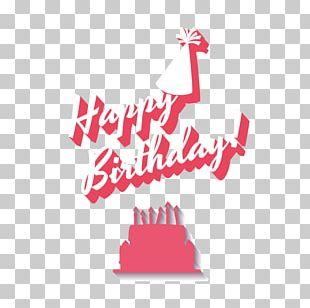 Birthday Cake Happy Birthday To You Illustration PNG