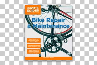 Bike Repair And Maintenance The Bicycling Guide To Complete Bicycle Maintenance And Repair Zinn And The Art Of Mountain Bike Maintenance Bicycle Wheels PNG