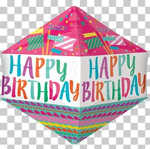 Happy Birthday To You Balloon Party Perfect PNG