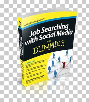 Job Searching With Social Media For Dummies Brainfluence: 100 Formas De Convencer Y Persuadir A Través Del Neuromarketing Social Media Marketing For Dummies How To Find A New Job PNG