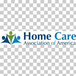 Home Care Association Of America Home Care Service Health Care Caregiver Aged Care PNG