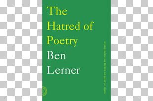 The Hatred Of Poetry Gap Gardening: Selected Poems Cinepoems And Others Poetry Notebook: Reflections On The Intensity Of Language PNG