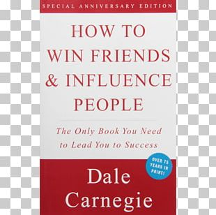 How To Win Friends And Influence People The 7 Habits Of Highly Effective People Self-help Book Author PNG