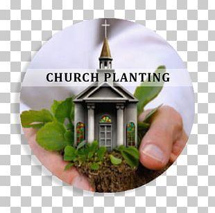 Church Planting Bible Christian Church Christian Mission PNG