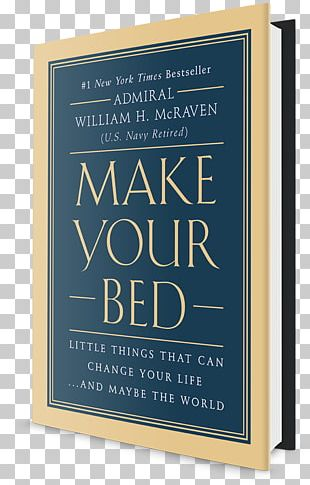 Make Your Bed University Of Texas At Austin United States Navy Admiral Origin Story: A Big History Of Everything PNG