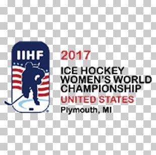 2017 IIHF Women's World Championship 2017 IIHF World Championship United States Women's National Ice Hockey Team IIHF World Women's U18 Championships United States National Men's Hockey Team PNG