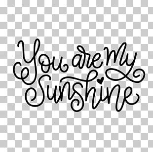 You Are My Sunshine Font PNG