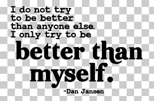 Quotation Saying Thought Feeling Self-esteem PNG