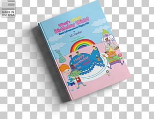 What's Your Birthday Wish? More Adventures In Gigglyville What's Your Birthday Wish? More Adventures In Gigglyville Book PNG