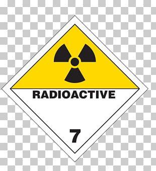 HAZMAT Class 7 Radioactive Substances Dangerous Goods Label Radiation Radioactive Waste PNG